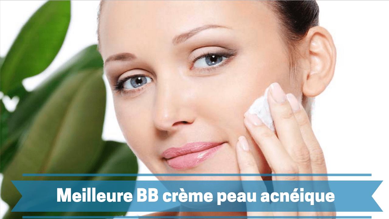 meilleure crème peau acnéique