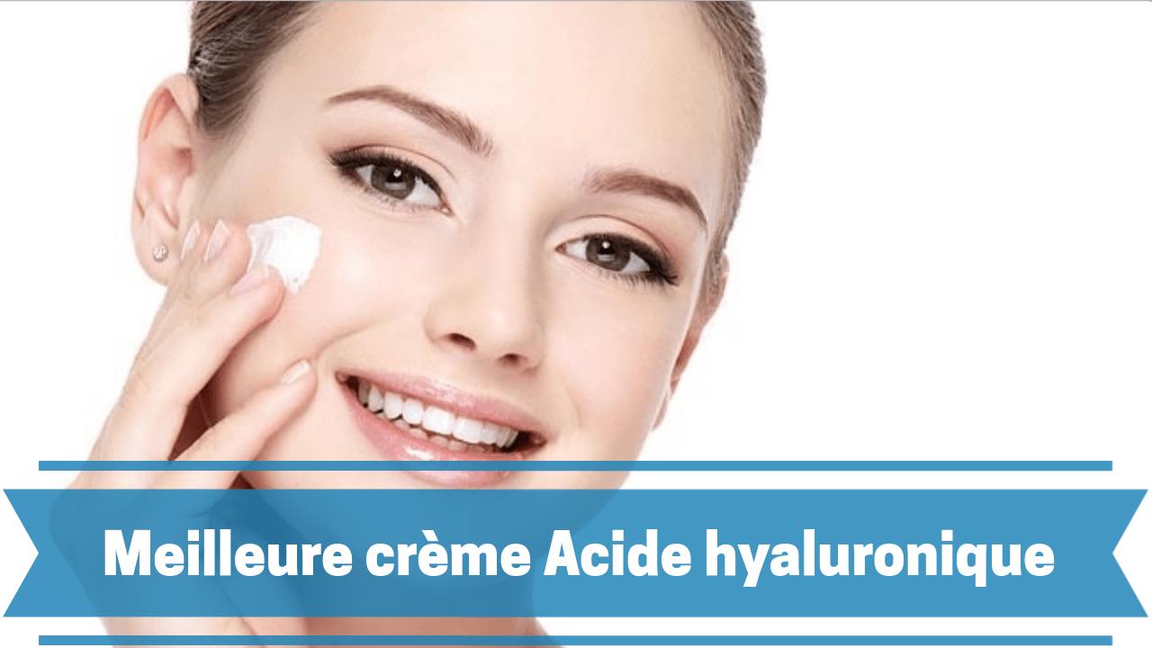 Meilleure crème hydratante acide hyaluronique