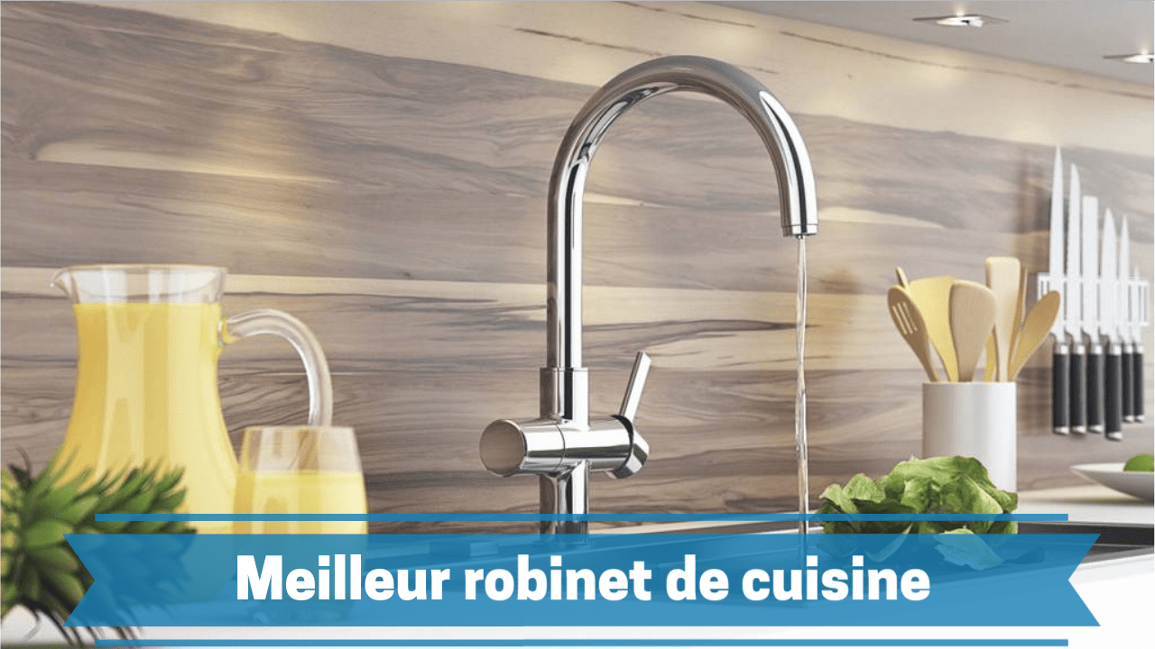 Photo de Meilleur robinet de cuisine 2019 – guide d'achat et comparatif des prix