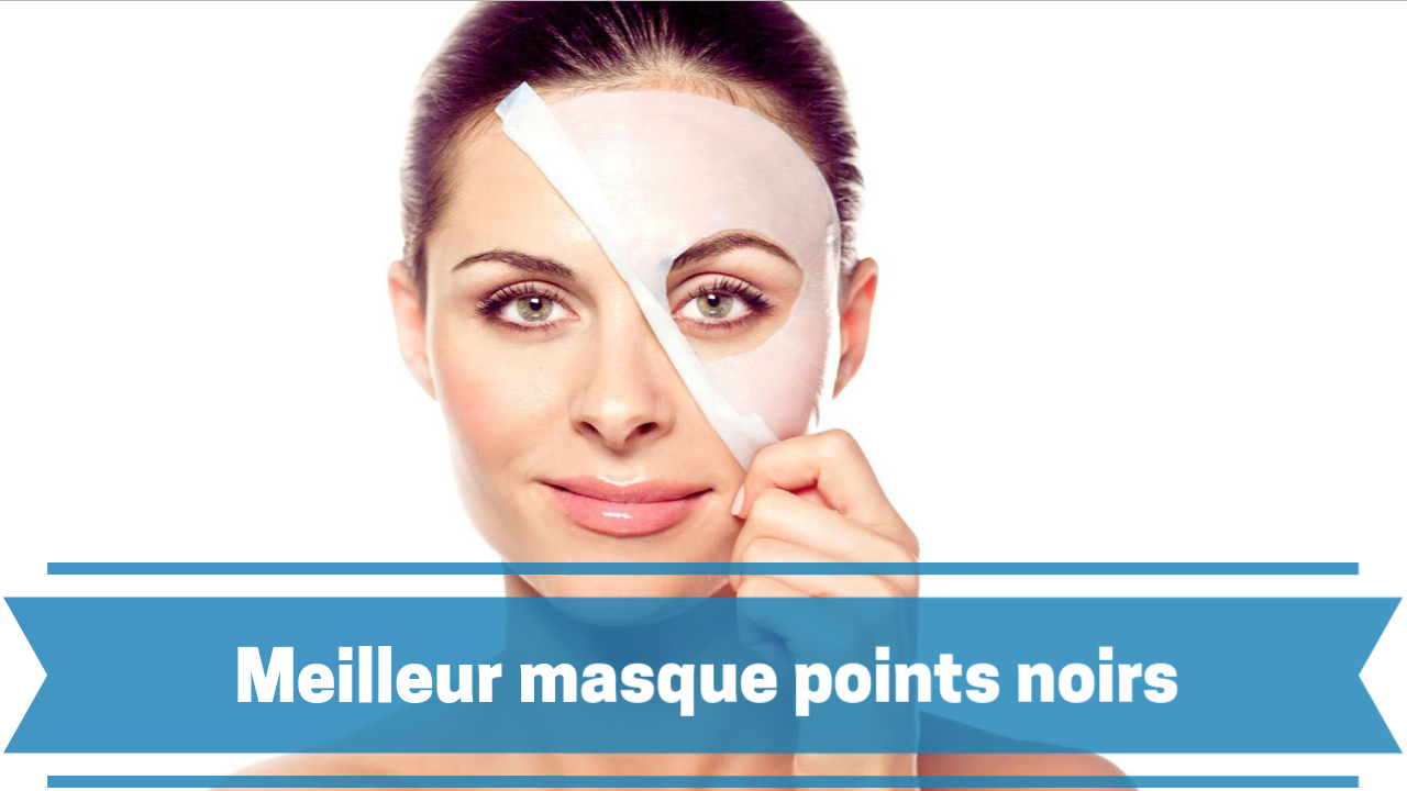 meilleur masque visage pour les points noirs 2018 comparatif et guide. Black Bedroom Furniture Sets. Home Design Ideas