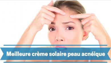 Photo de Meilleure crème solaire pour la peau acnéique – Avis 2019/2020 et comparatif