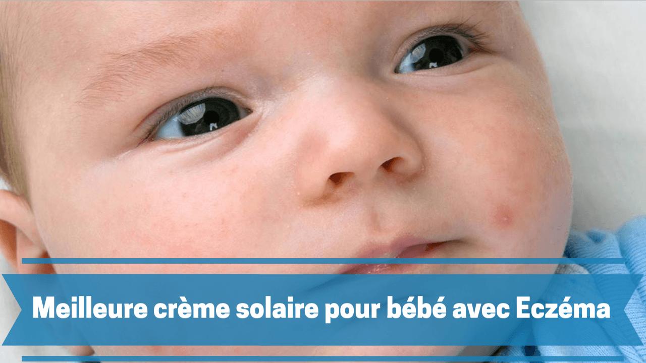 crème solaire pour enfant avec eczéma