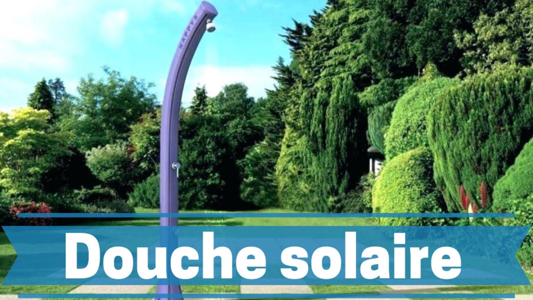 Photo de Meilleures douches solaires 2020- Guide d'achat et avis des experts du camping.