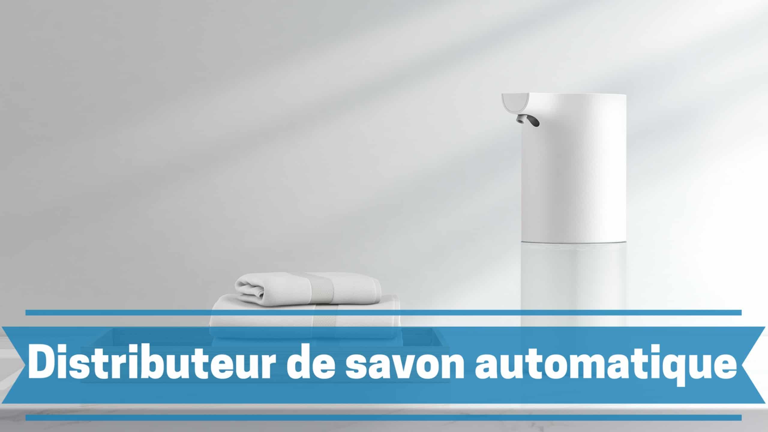 Meilleur distributeur de savon automatique comparatif guide achat avis