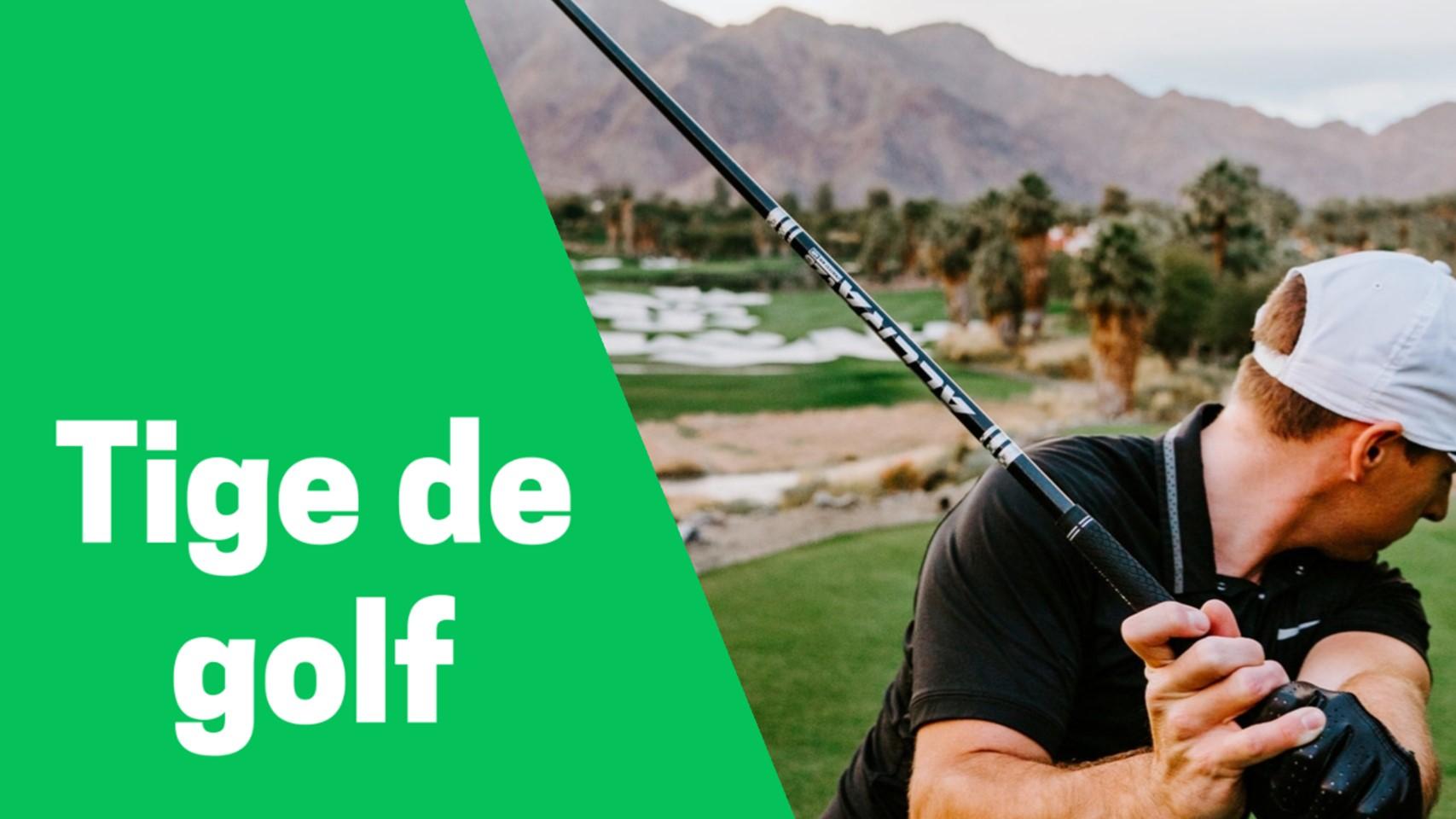 Meilleur tige de golf comparatif avis test guide achat
