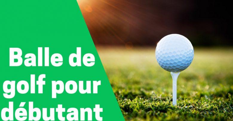 Meilleure balle de golf pour débutant comparatif avis test guide achat