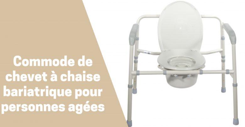 Meilleures Commodes De Chevet Bariatriques Pliantes pour personne agée et à mobilité réduite comparatif guide achat test avis