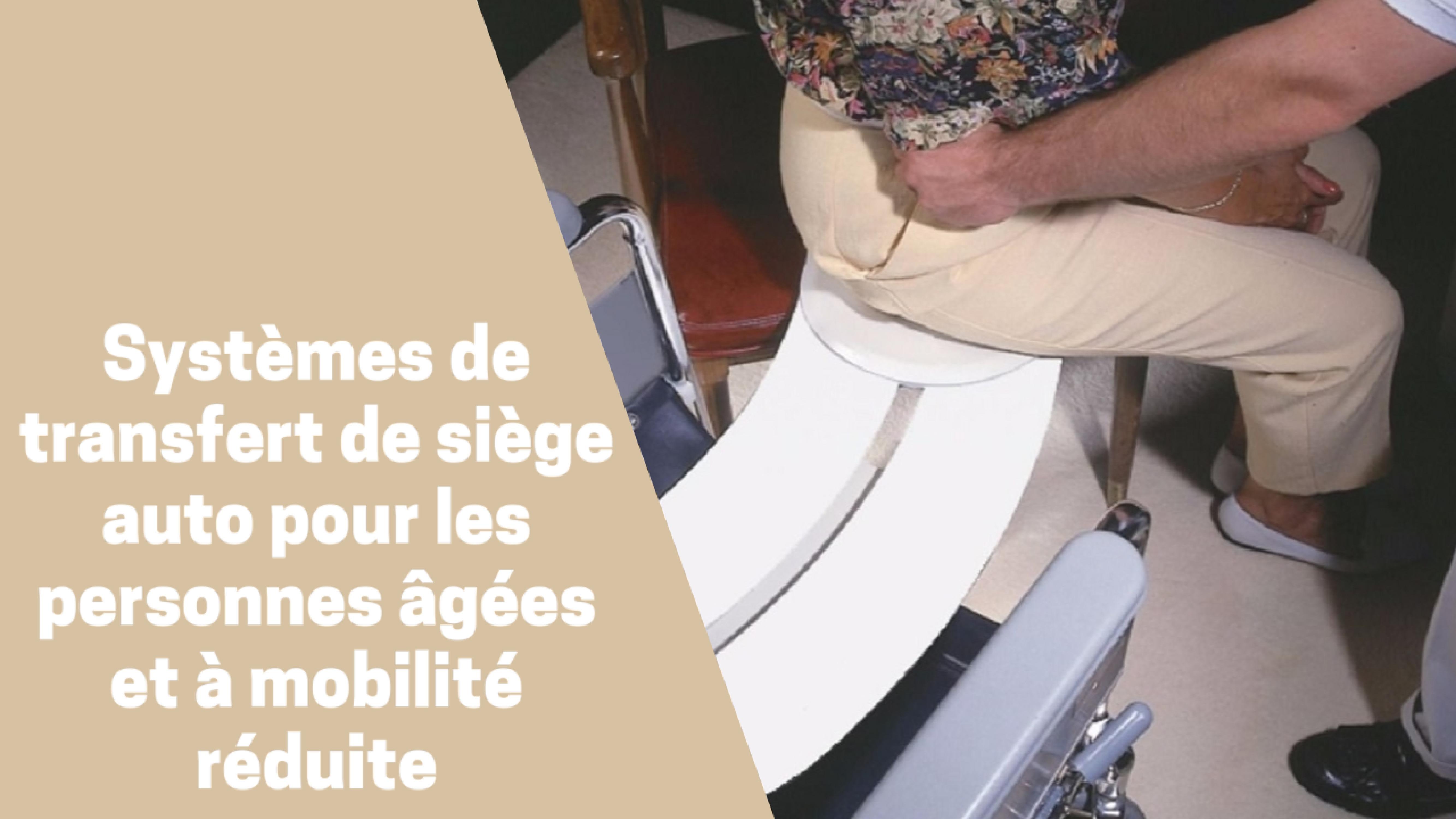 Photo de Meilleurs systèmes de transfert de siège d'auto du moment pour personnes âgées 2020
