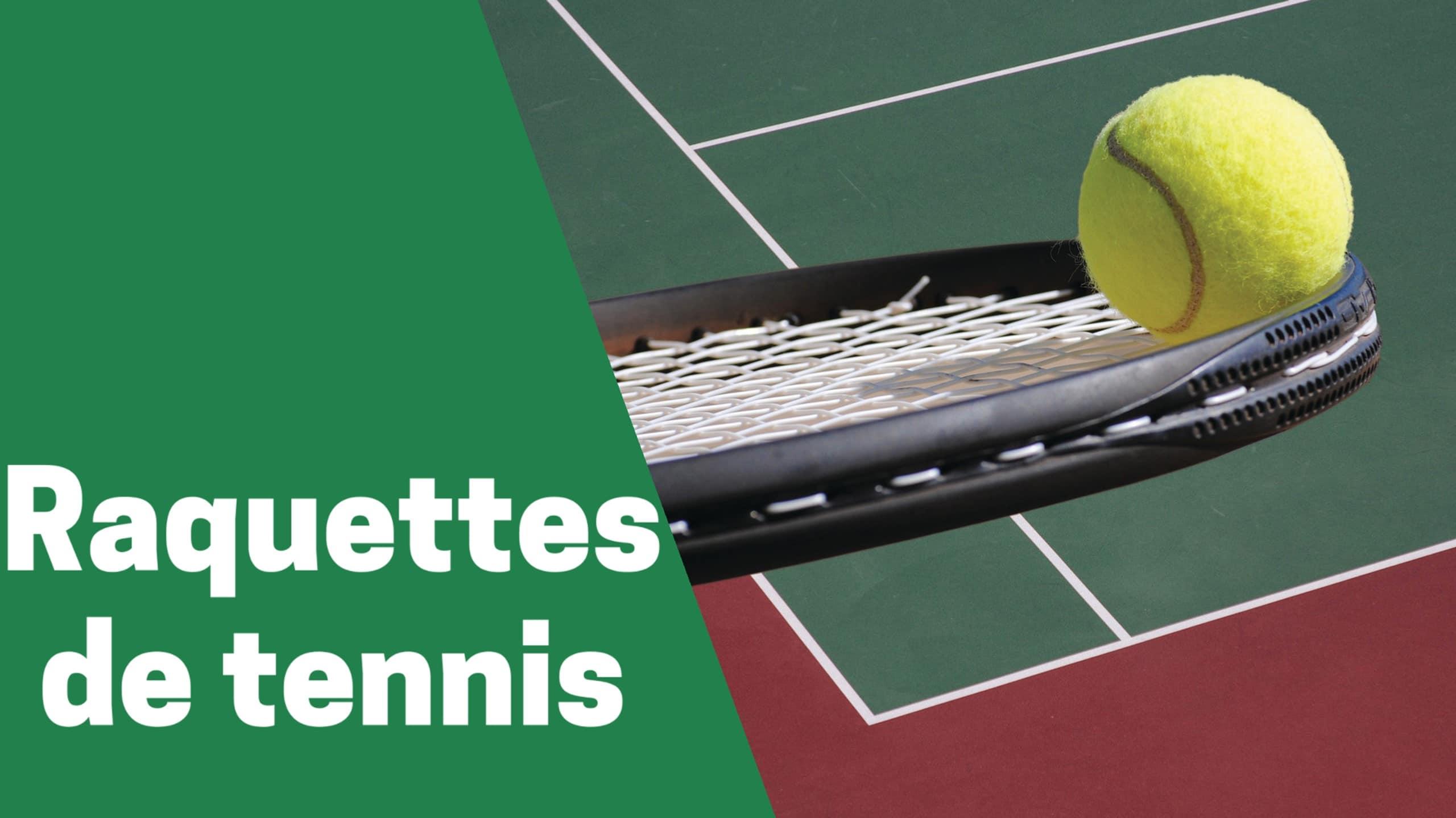 Photo de Les meilleures raquettes de tennis 2020