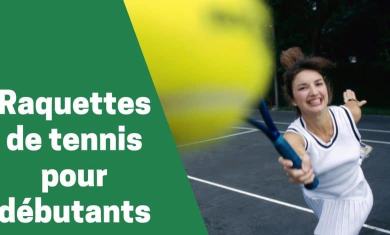 Meilleure raquette de tennis pour débutants comparatif guide achat avs test