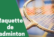 Photo de Aperçu sur les raquettes de badminton les plus prisés en 2020