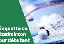 Photo de Top des meilleures raquettes ou pagaies de badminton pour débutant – Comparatif 2020 et avis
