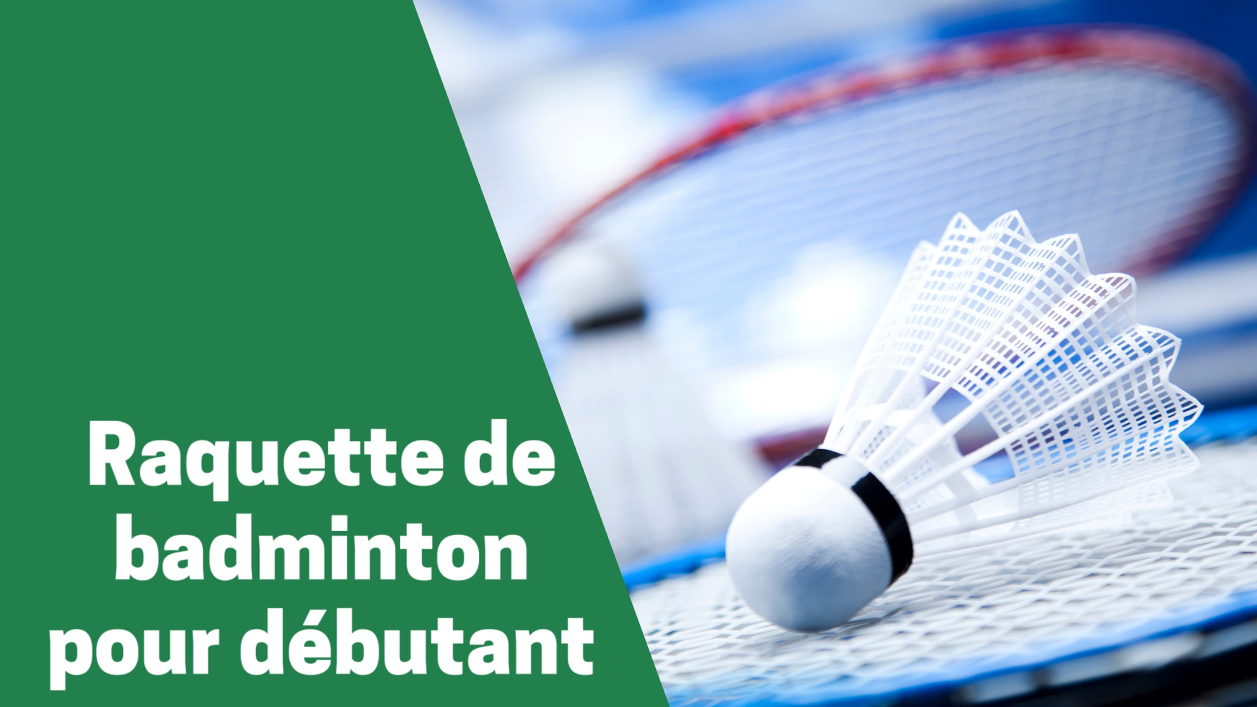 Selection des meilleures pagaies ou raquettes de badminton pour débutant comparatif guide achat avis test