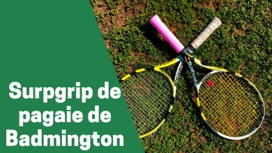 Photo de Zoom sur les meilleurs surgrips de badminton en 2020