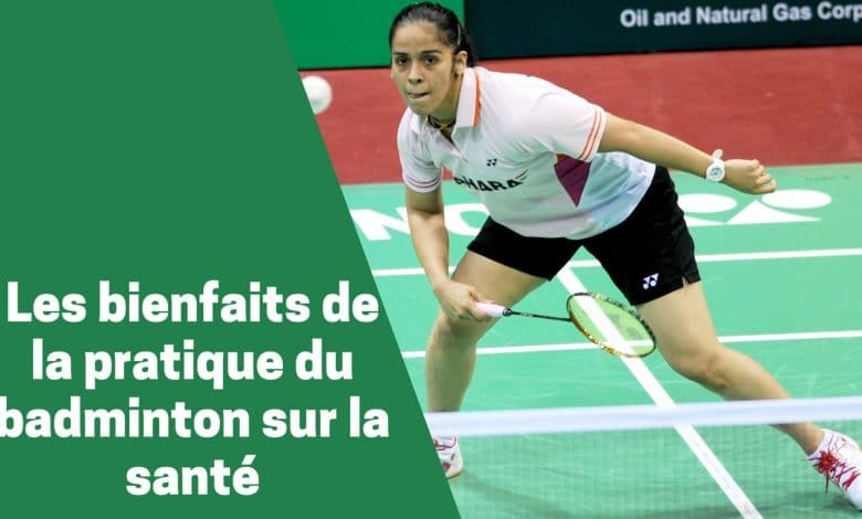 Badminton : les 10 avantages sur la santé humaine